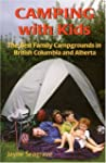 Camping with Kids: The Best Campgroun...