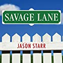 Savage Lane Audiobook by Jason Starr Narrated by Mike Chamberlain