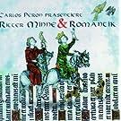 Carlos Peron pr�sentiert: Ritter, Minne & Romantik