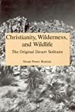 Christianity, Wilderness, and Wildlife