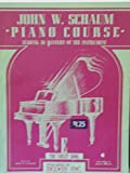 img - for John W. Schaum Piano Course: Leading to Mastery of the Instrument (The Purple book