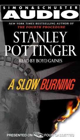 A Slow Burning