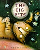 The Big Pets (A Puffin Book) (0140542655) by Smith, Lane