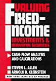img - for Valuing Fixed-Income Investments and Derivative Securities: Cash-Flow Analysis and Calculations (New York Institute of Finance) book / textbook / text book
