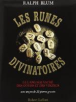 LES RUNES DIVINATOIRES. Le langage sacré des Goths et des Vikings, avec un jeu de 25 pierres gravées
