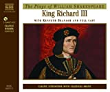William Shakespeare King Richard III: Performed by Kenneth Branagh & Cast (Classic Drama)