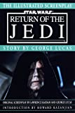 Illustrated Screenplay: Star Wars: Episode 6: Return of the Jedi (0345420799) by Lucas, George