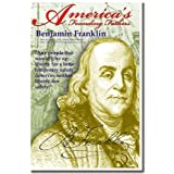 Benjamin Franklin, Founding Fathers, Poster