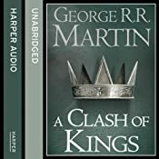 A Clash of Kings (Part One): Book 2 of A Song of Ice and Fire | George R. R. Martin