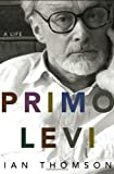 img - for Primo Levi: A Life book / textbook / text book