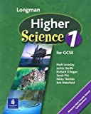 img - for Higher Science: Pupils Book Bk. 1 (Longman Science for GCSE) book / textbook / text book