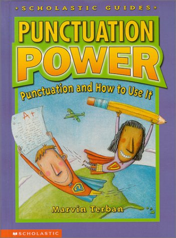Punctuation Power : Punctuation and How to Use It, MARVIN TERBAN, ERIC BRACE