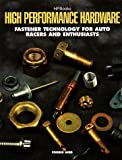 High Performance Hardware: Fastener Technology for Racers and Enthusiasts (1557883041) by Aird, Forbes