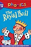 img - for The Royal Boil (Phonics) book / textbook / text book