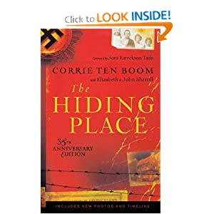 The Hiding Place by Corrie Ten Boom, Elizabeth Sherrill and John Sherrill