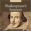 Shakespeare's Sonnets (       UNABRIDGED) by William Shakespeare Narrated by Simon Callow
