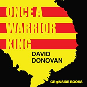 Once a Warrior King: Memories of an Officer in Vietnam | [David Donovan]