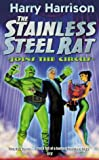 Harry Harrison The Stainless Steel Rat Joins The Circus: The Stainless Steel Rat Book 10 (GOLLANCZ S.F.)