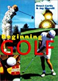 Beginning Golf (0806990813) by Curtis, Bruce