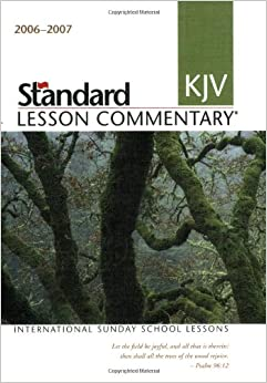 Standard KJV Lesson Commentary 2006-2007: International