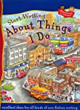 img - for About Things I Do (Start Writing) book / textbook / text book