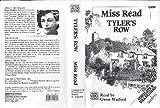 Tyler's Row: Complete & Unabridged Miss Read