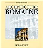 echange, troc John Bryan Ward-Perkins - Architecture romaine
