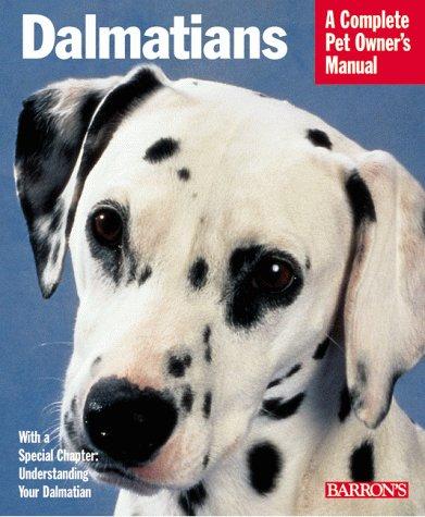 Dalmatians (Barron's Complete Pet Owner's Manuals), Katharina Schlegl-Kofler