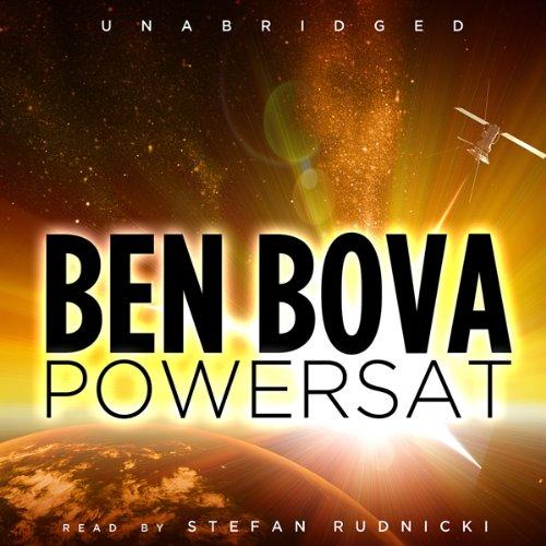 Powersat (The Grand Tour #1) [AUDIBLE RIP] - Ben Bova