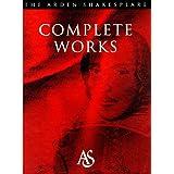 The Complete Works (Arden Shakespeare) ~ William Shakespeare