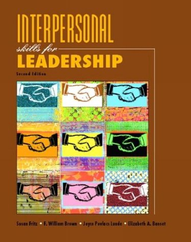 Interpersonal Skills for Leadership (2nd Edition)