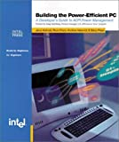 Building the Power Efficient PC: A Developer's Guide to ACPI Power Management