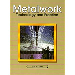 Metalwork: Technology and Practice