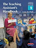 img - for The Teaching Assistant's Handbook: S/NVQ Level 2: a Handbook for NVQ/SVQ and CACHE Level 2 book / textbook / text book