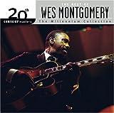 echange, troc Wes Montgomery - 20th Century Masters: Millennium Collection