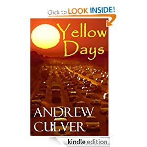 Yellow Days Andrew Culver