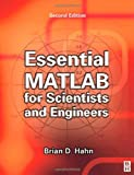 Essential MATLAB for Scientists and Engineers, Second Edition