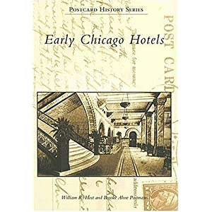 Early Chicago Hotels   (IL)  (Postcard History Series)