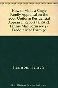 Amazon.com: How to Make a Single Family Appraisal on the
