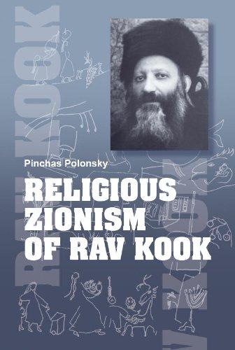 Religious Zionism of Rav Kook