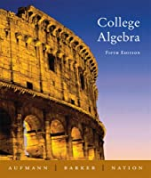 College Algebra by Aufmann