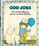 Odd jobs: Story (A See and read storybook) (0399205594) by Tony Johnston