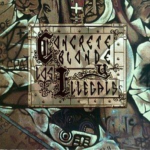 Concrete Blonde - Concrete Blonde y los Illegals - Zortam Music