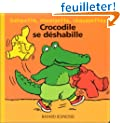 Crocodile se d�shabille