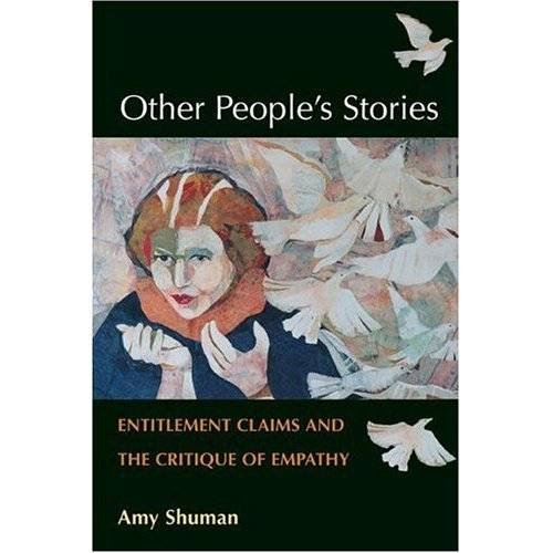 Other People's Stories: Entitlement Claims and the...