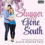 Slugger Gone South: Love Gone South, Book 2.5 | Alicia Hunter Pace