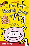Emer Stamp The Unbelievable Top Secret Diary of Pig
