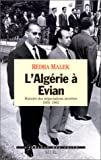 echange, troc Rédha Malek - L'Algérie à Evian