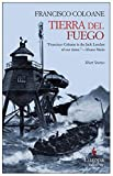 img - for Tierra del Fuego by Francisco Coloane (2008-11-25) book / textbook / text book