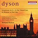 Dyson: At the Tabard Inn - Symphonie en sol majeur - In honour of the city